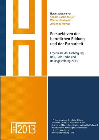 Perspektiven der beruflichen Bildung und der Facharbeit als Buch