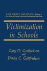 Victimization in Schools