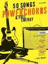 50 Songs nur mit Powerchords & Full Energy -Lehrbuch für Gitarre
