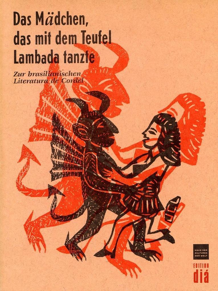 Das Mädchen, das mit dem Teufel Lambada tanzte als eBook