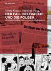 Der Fall Beltracchi und die Folgen