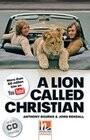 A Lion Called Christian, mit 2 Audio-CDs. Level 5 (B1)