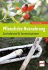 Pflanzliche Notnahrung