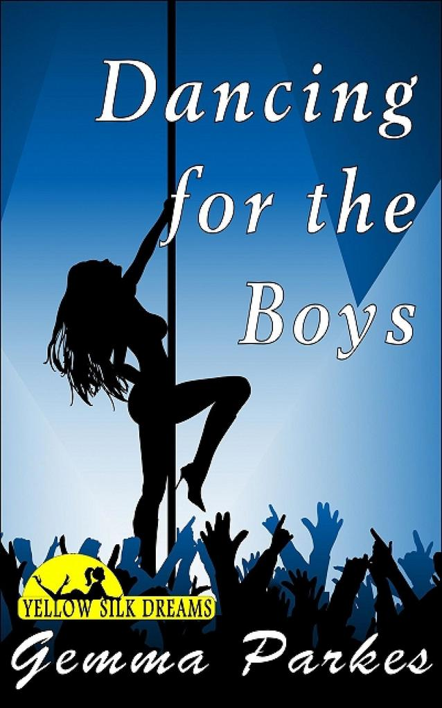 Dancing for the Boys als eBook