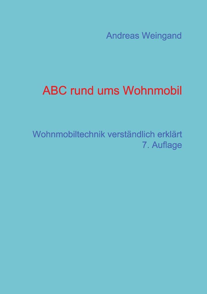 ABC rund ums Wohnmobil als Buch