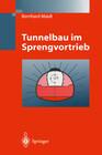 Tunnelbau im Sprengvortrieb