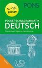 PONS Pocket-Schulgrammatik Deutsch. 5.-10. Klasse