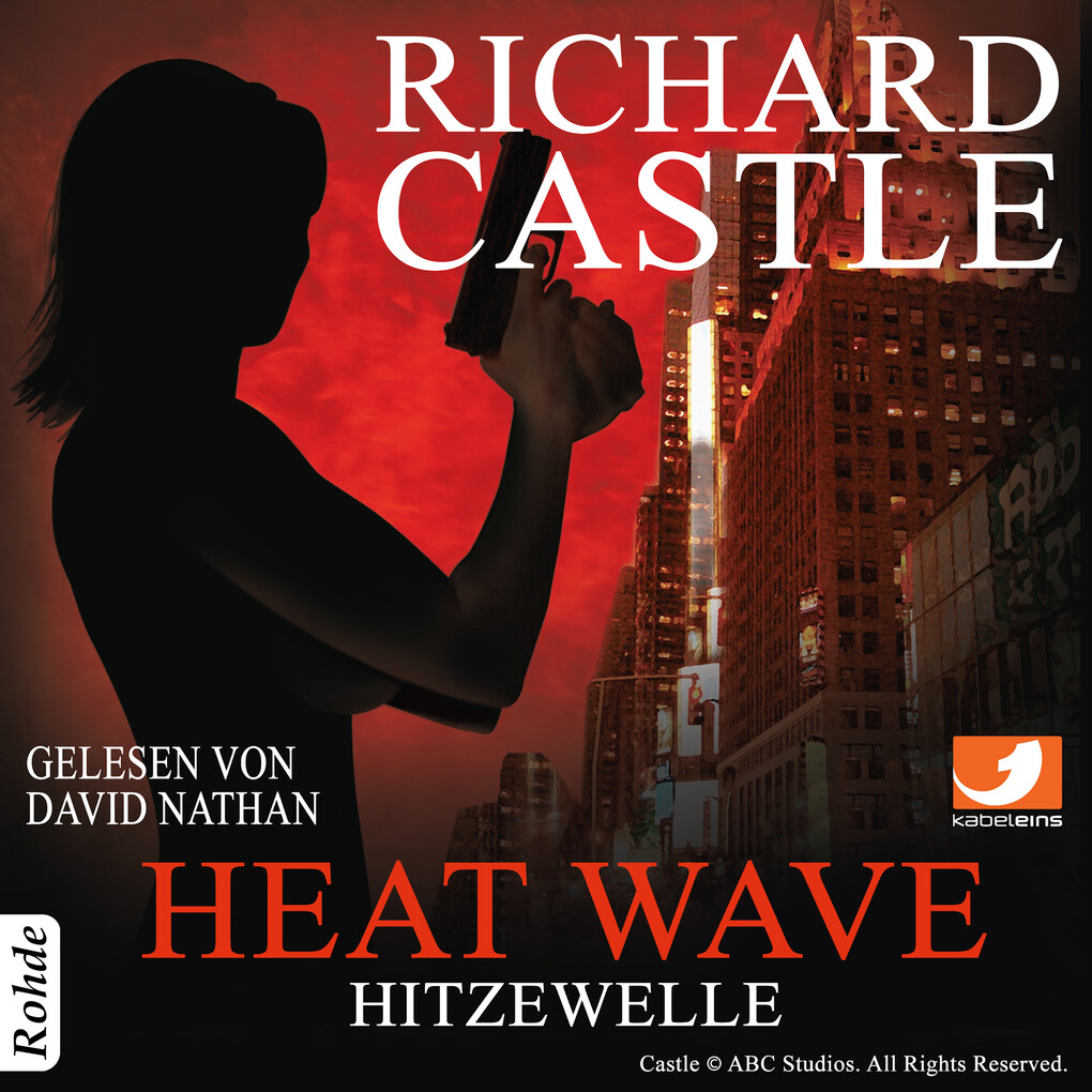 Castle 1: Heat Wave - Hitzewelle als Hörbuch Download