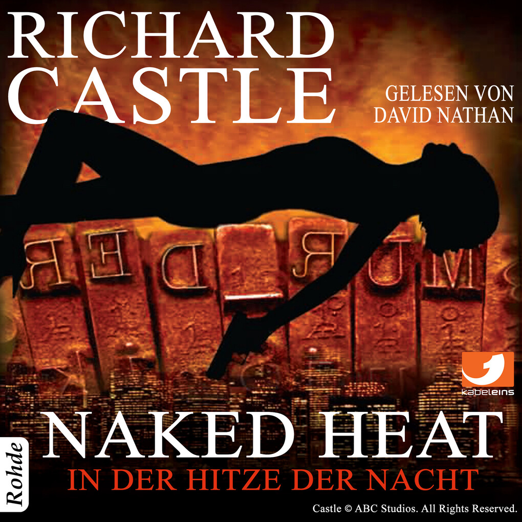 Castle 2: Naked Heat - In der Hitze der Nacht als Hörbuch Download