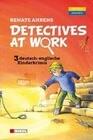 Detectives at Work. Drei deutsch-englische Kinderkrimis