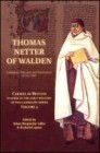 Carmel in Britain: Vol. 4, Studies on the Early History of the Carmelite Order. Thomas Netter of Walden Carmelite, Diplomat and Theologia