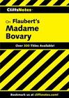 CliffsNotes on Flaubert's Madame Bovary