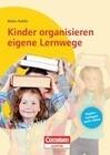 Kinder organisieren eigene Lernwege