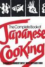 The Complete Book of Japanese Cooking