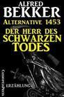 Alternative 1453: Der Herr des Schwarzen Todes