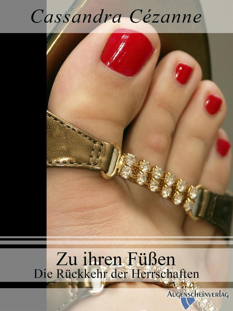 Zu ihren Füßen 2. Teil als eBook