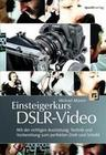 Einsteigerkurs DSLR-Video