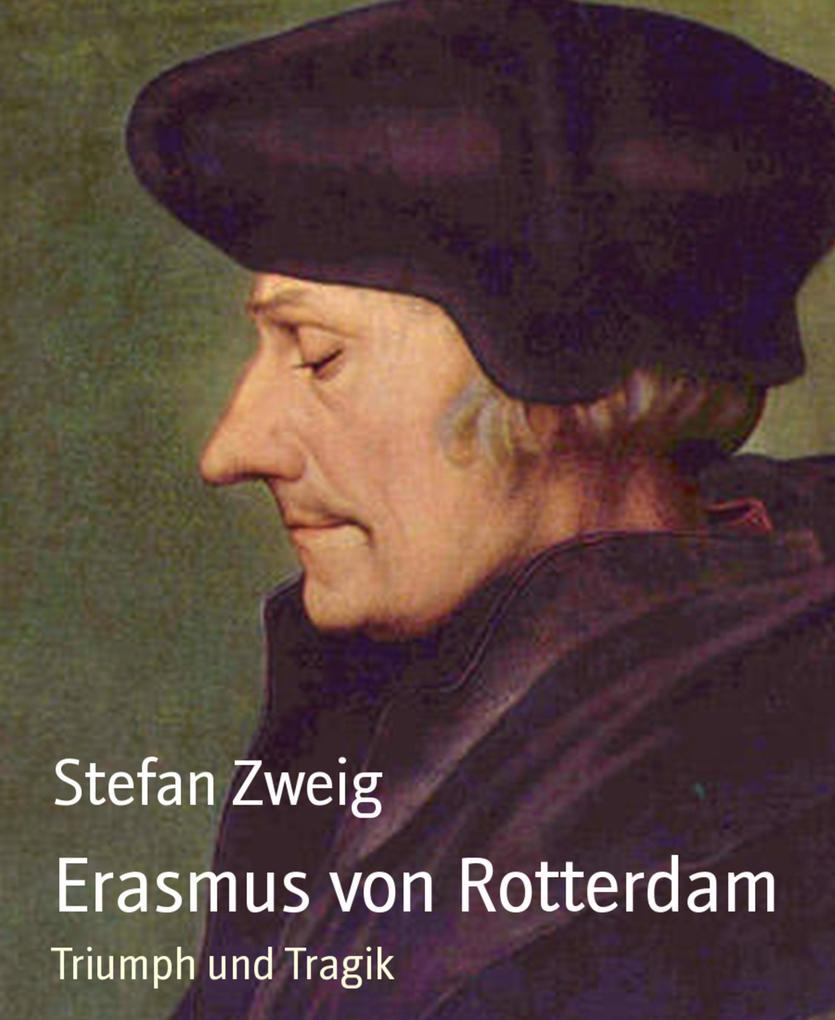 Erasmus von Rotterdam als eBook