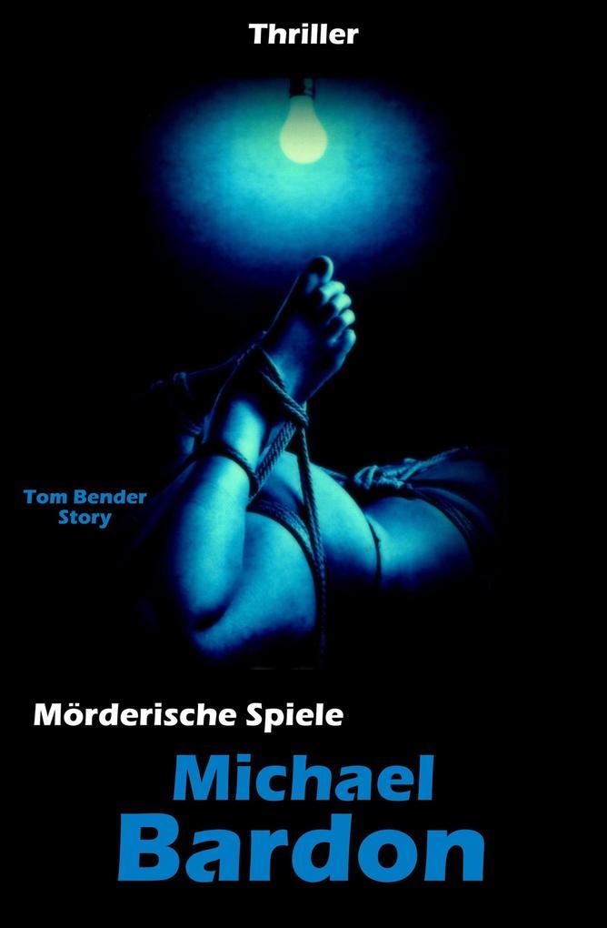Mörderische Spiele als eBook