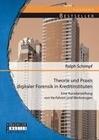 Theorie und Praxis digitaler Forensik in Kreditinstituten: Eine Kurzdarstellung von Verfahren und Werkzeugen