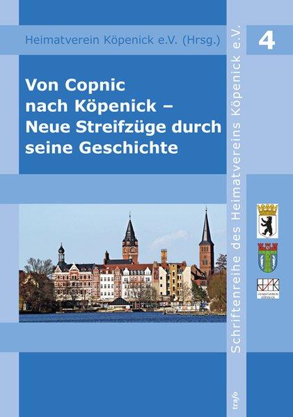 Von Copnick nach Köpenick - neue Streifzüge durch seine Geschichte als Buch