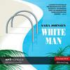 White Man (ungekürzt)