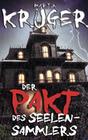 Der Pakt des Seelensammlers (Horror-Thriller)