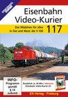 Eisenbahn Video-Kurier 117