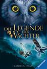 Die Legende der Wächter 05. Die Bewährung