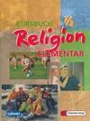 Kursbuch Religion Elementar 7/8. Schülerbuch. Für alle Länder außer Bayern und Saarland