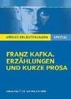 Franz Kafka. Erzählungen und kurze Prosa. Königs Erläuterungen Spezial.