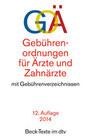 Gebührenordnungen für Ärzte und Zahnärzte ( GOÄ/ GOZ)