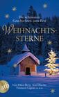 Weihnachtssterne - Die schönsten Geschichten zum Fest