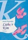 Liebe/r Kim