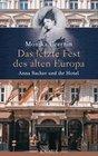 Das letzte Fest des alten Europa