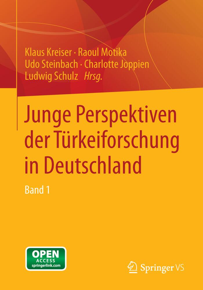 Junge Perspektiven der Türkeiforschung in Deutschland 01 als Buch