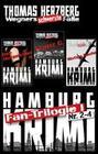 Fan-Trilogie (Wegners schwerste Fälle: Teil 2-4)