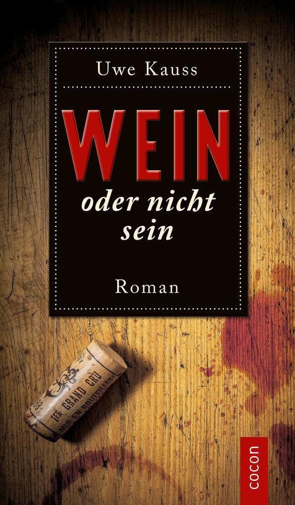 Wein oder nicht sein als eBook