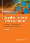 Die Zukunft unserer Energieversorgung