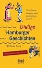 Von Löwen, Lumpen und anständigen Leuten: Lustige Hamburger Geschichten. Mit Plattdeutsch