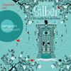 Silber - Das zweite Buch der Träume: Dream a Little Dream