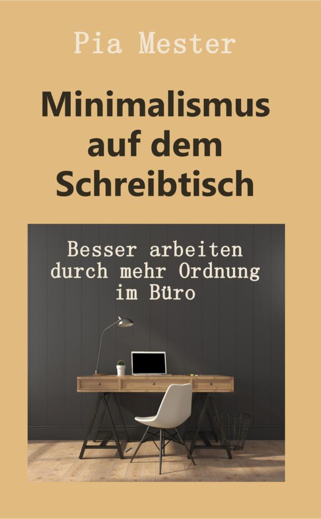 Minimalismus auf dem Schreibtisch als eBook