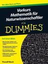 Vorkurs Mathematik fÃ'r Naturwissenschaftler fÃ'r Dummies