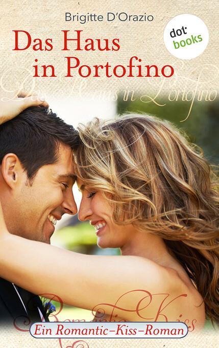 Das Haus in Portofino als eBook