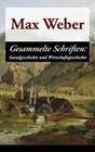 Gesammelte Schriften: Sozialgeschichte und Wirtschaftsgeschichte (Vollständige Ausgabe)