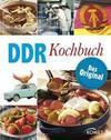 DDR Kochbuch - Das Original