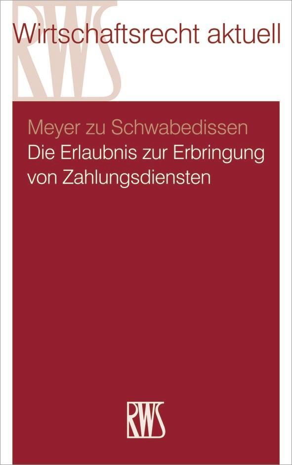 Die Erlaubnis zur Erbringung von Zahlungsdiensten als eBook