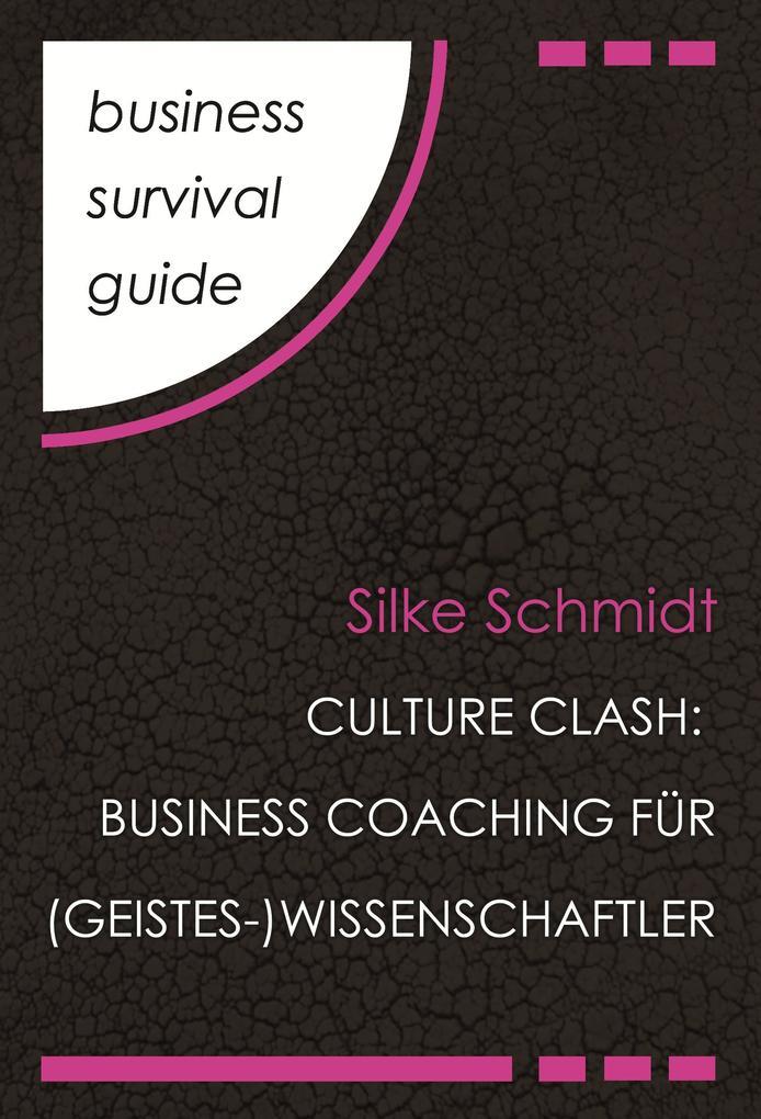 Business Survival Guide: Culture Clash als eBook