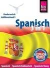 Reise Know-How Sprachführer Spanisch 3 in 1: Spanisch Wort für Wort, Spanisch kulinarisch, Spanisch Slang