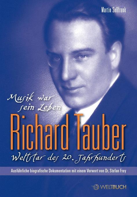 Richard Tauber - Weltstar des 20. Jahrhunderts als Buch